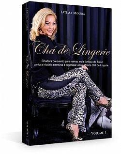 59fde9756 Livro cha de lingerie fatima moura aprenda como fazer um ver