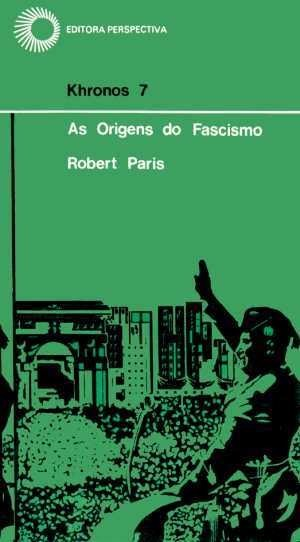 ORIGENS DO FASCISMO, AS