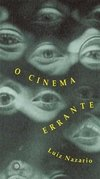 CINEMA ERRANTE, O