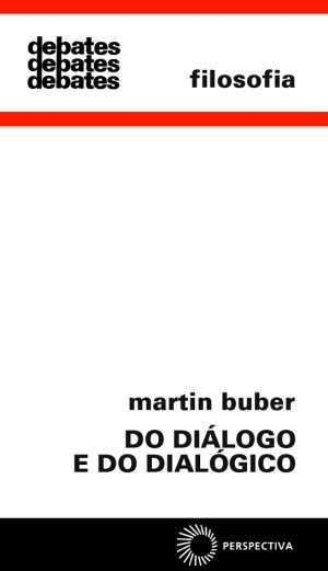 DO DIÁLOGO E DO DIALÓGICO