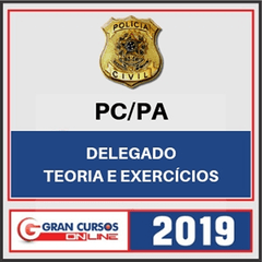 PC-PA – Polícia Civil do Estado do Pará – Delegado GRAN -2019