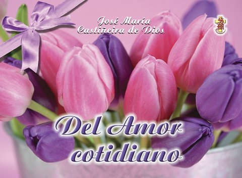 Del Amor cotidiano