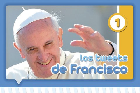 Los tweets del Papa Francisco