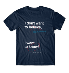 Camiseta I Want to Know - SPACE TODAY STORE
