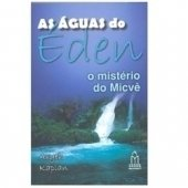 As Águas do Éden O Mistério do Micvê