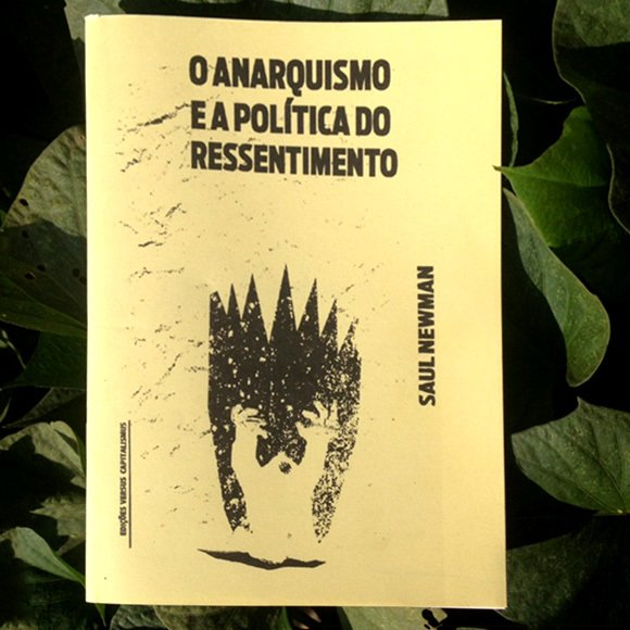 O anarquismo e a política do ressentimento