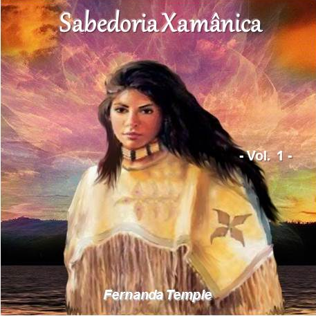 CD SABEDORIA XAMÂNICA - VOL.1 - FERNANDA TEMPLE