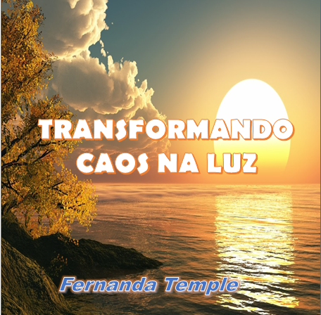 Cd Transformando caos na luz - Fernanda Temple