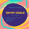 KIT Oh My Chalk - 7 Productos