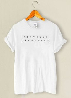 Camiseta Mentally Exhausted - comprar online