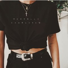 Camiseta Mentally Exhausted