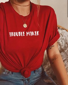 Camiseta Trouble Maker