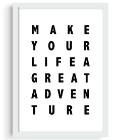 Quadro - Make Your Life a Great Adventure - comprar online