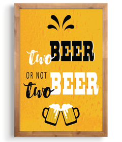 Quadro - Two Beer ou not two beer na internet