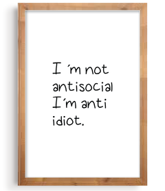 Quadro - Not antisocial. Anti Idiot na internet