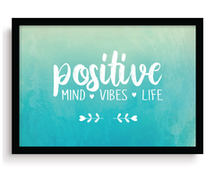 Quadro - Positive Mind, Vibes and Life