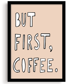 Quadro - But First, Coffee