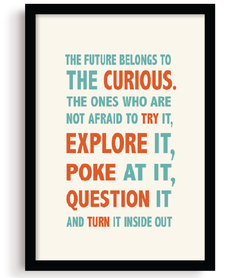 Quadro - The Future Belongs to the Curious