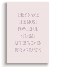 Quadro - They name the most powerful storms - Casa da Gina