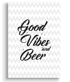Quadro - Good Vibes and Beer - Casa da Gina