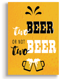 Quadro - Two Beer ou not two beer - Casa da Gina