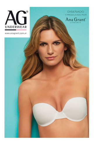 Corpiño Strapless Ag Ana Grant. Art. 746