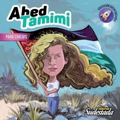 Ahed Tamimi - para chic@s