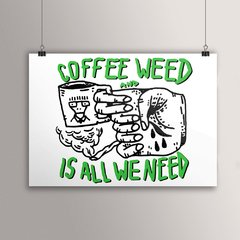 POSTER COFFEE AND WEED - comprar online