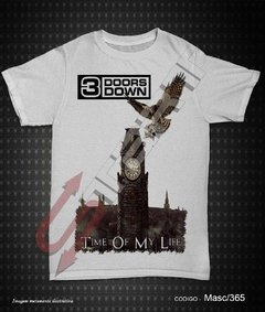 Camiseta, Regata ou Baby Look - 3 Doors Down (Time of My Life)
