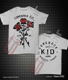 Camiseta, Regata ou Baby Look - Comeback Kid na internet
