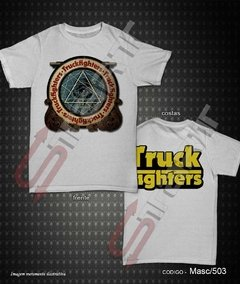 Camiseta, Regata ou Baby Look - Truckfighters - comprar online