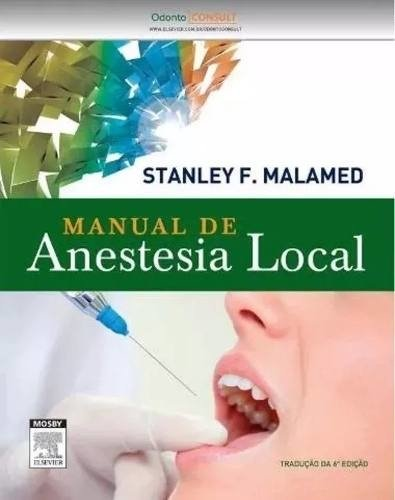 Manual De Anestesia Local-malamed + Anestesiologia-marzola