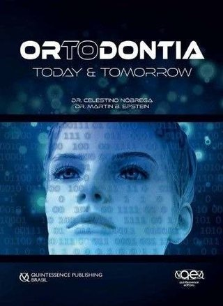 Ortodontia: Today & Tomorrow