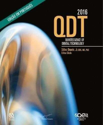 Livro Qdt 2016 Quintessene Of Dental Technology - Portugues