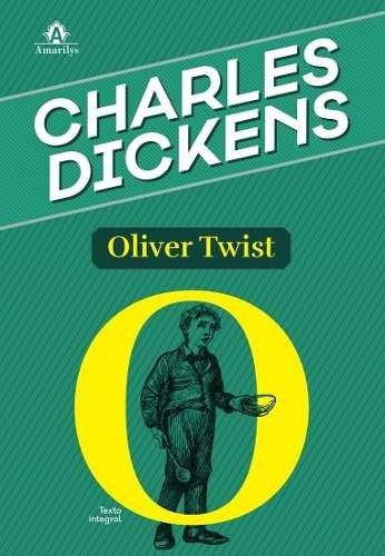 Oliver Twist, Dickens Charles