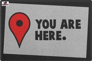 Tapete Capacho Divertido You Are Here