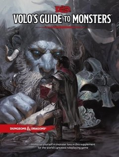 D&D 5.0 NEXT - VOLO'S GUIDE TO MONSTERS