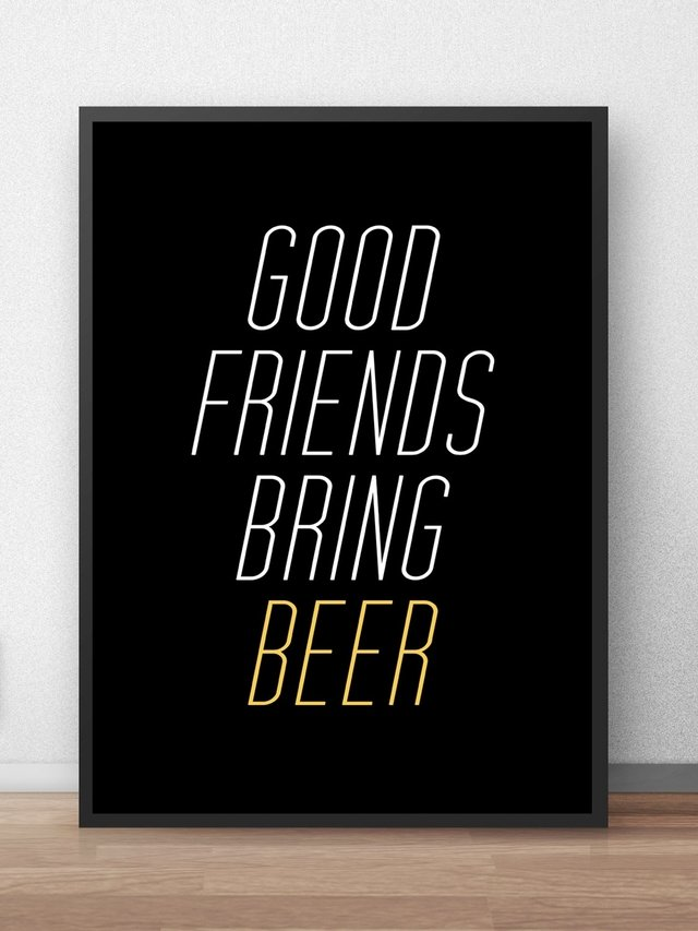 Poster Good Friends Bring Beer
