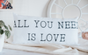 ALMOHADON  ALL YOU NEED IS LOVE 25X55CM POLIESTER
