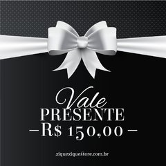 VALE PRESENTE R$150,00 on internet