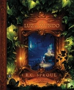A Luz do Mundo | R.C.Sproul