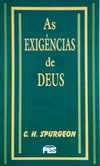 As Exigências De Deus | C. H. Spurgeon