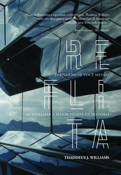 Reflita | Thaddeus J. Williams
