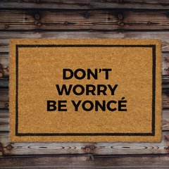 Capacho - Don't worry be yoncé