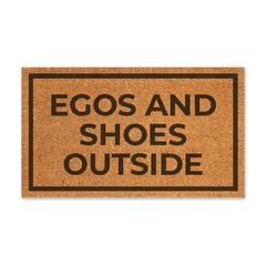 Egos and Shoes Outside