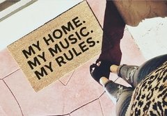 My Home. My Music. My Rules.