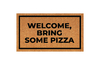 Modelo personalizado - WELCOME, BRING SOME PIZZA