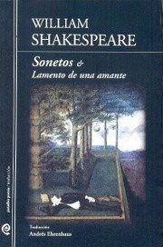 William Shakespeare / Sonetos Y Lamento De Una Amante