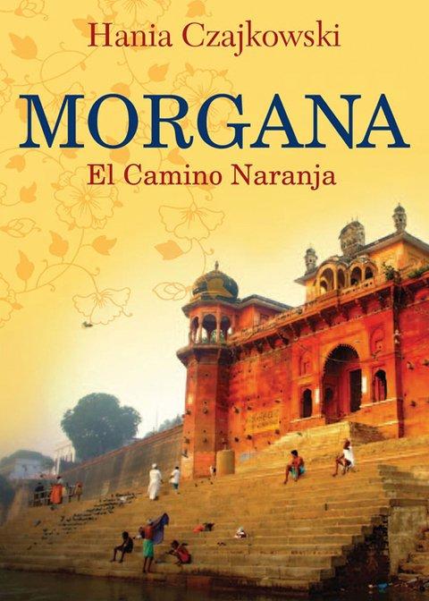 Morgana- El Camino Naranja (De bolsillo)
