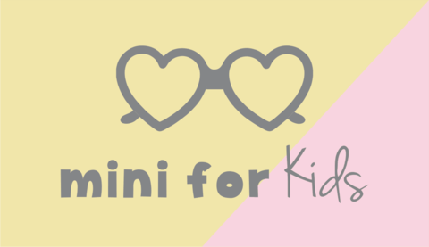 Mini for kids
